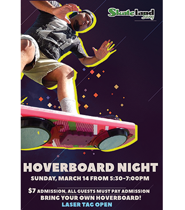 Hoverboard Night - March 14 2021